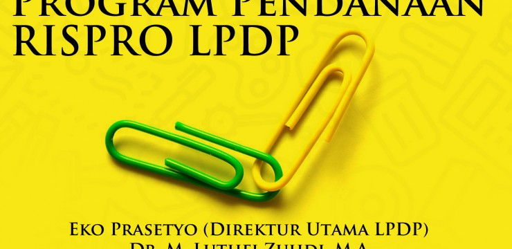 Sosialisasi dan Workshop Program Pendanaan RISPRO LPDP