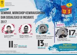 Seminar Kewirausahaan dan Sosialisasi UI Incubate 2017
