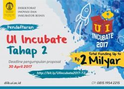 Pendaftaran UI Incubate 2017 Tahap 2