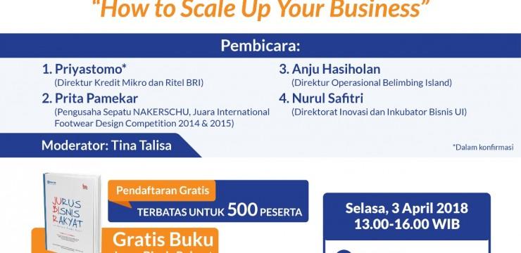 """Bedah Buku dan Seminar Jurus Bisnis Rakyat """"How To Scale Up Your Business"""""""
