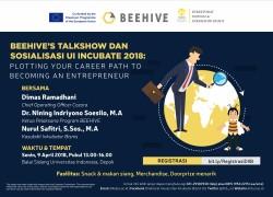 BEEHIVE's Talkshow dan Sosialisasi UI Incubate 2018